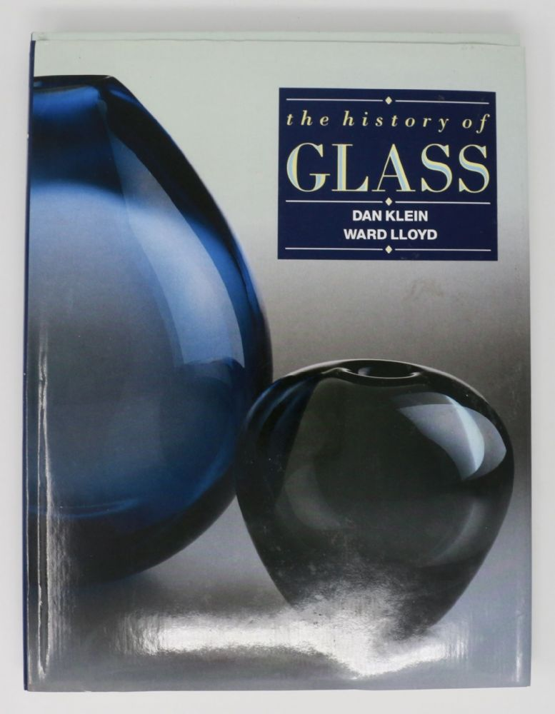 The History of Glass by Dan Klein and Ward Lloyd